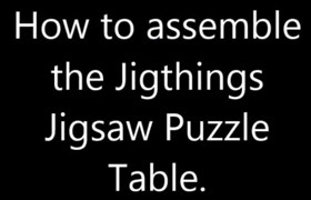Jigsaw Puzzle Table; Jigsaw Puzzle Table Assembly